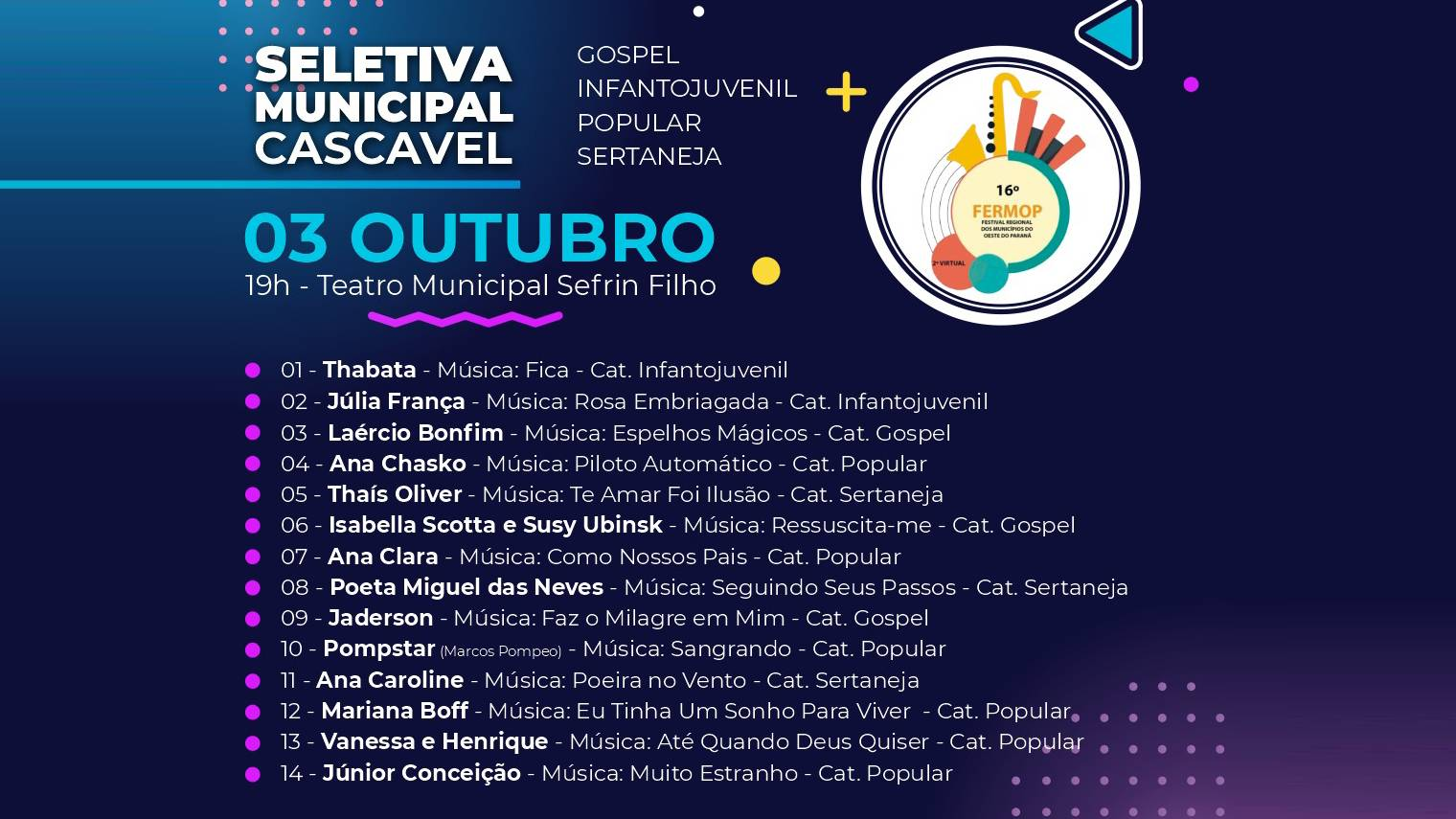 Fermop: Artistas se apresentam na seletiva municipal de Cascavel