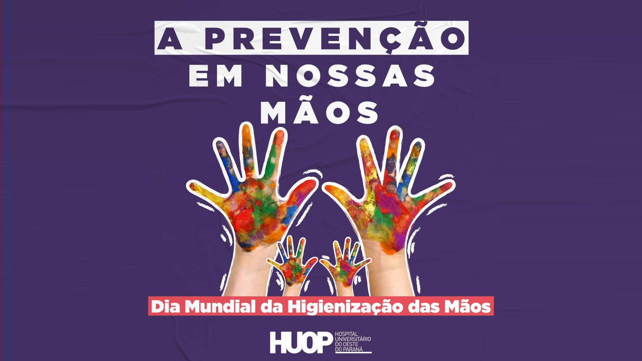 No dia Mundial de Higienização das Mãos HUOP lembra importância do hábito