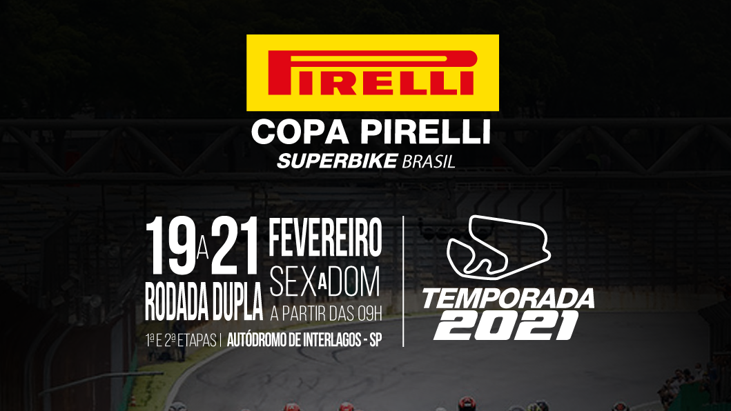 Copa Pirelli SuperBike Brasil abre temporada 2021 da motovelocidade em Interlagos