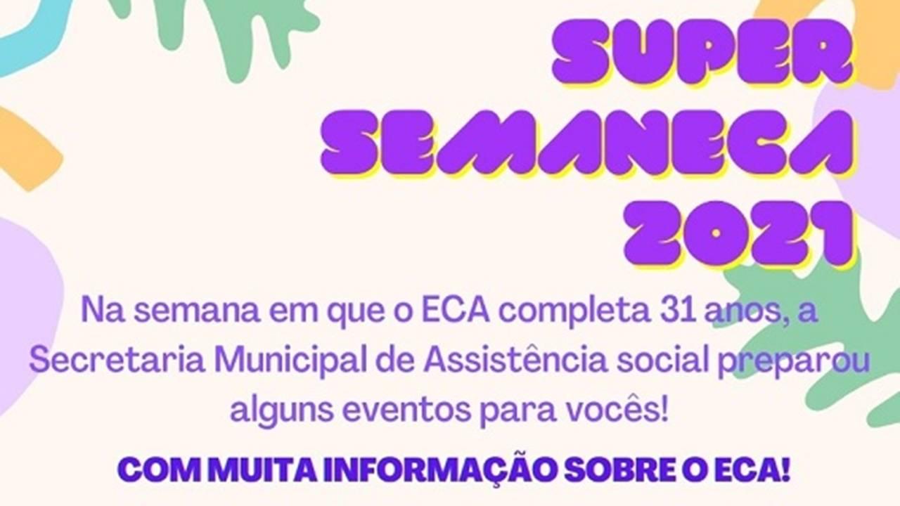 """Secretaria de Assistência Social realiza a """"Super Semaneca 2021"""""""
