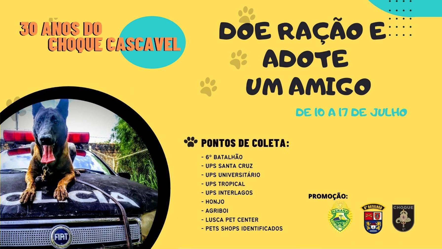 """Choque Cascavel promove campanha """"doe ração e adote um amigo"""""""