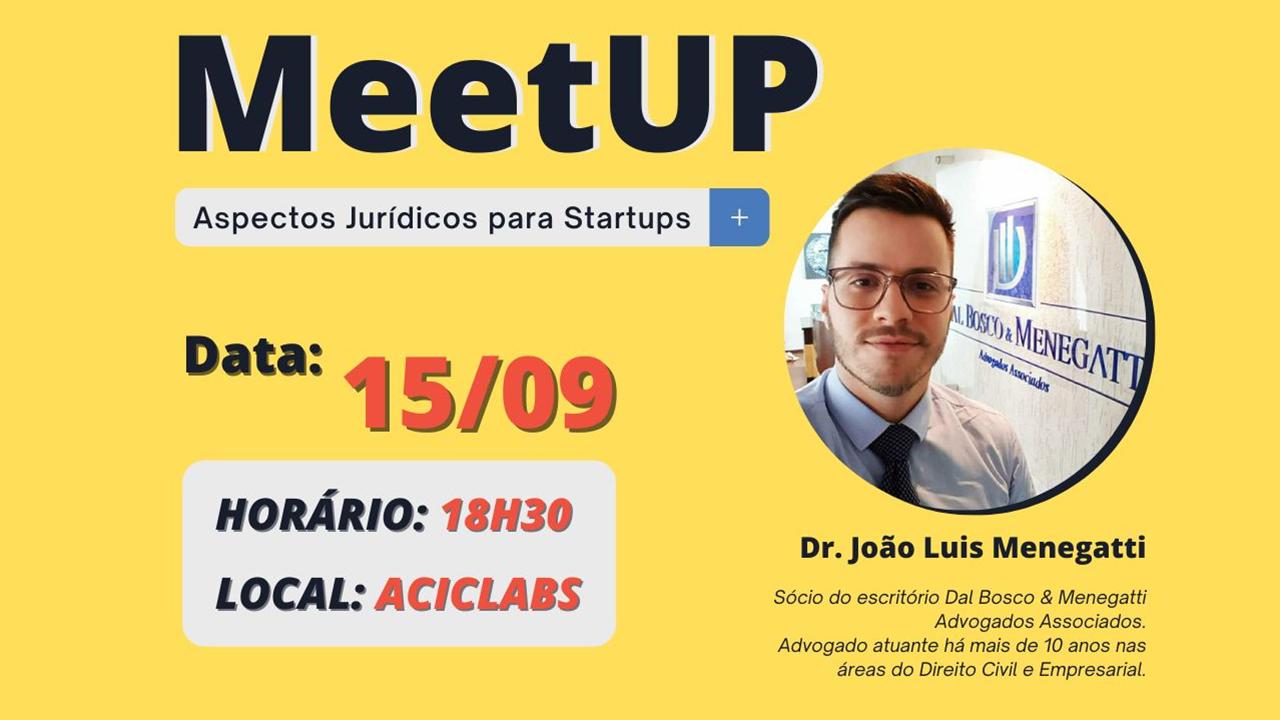 AcicLabs retoma meetups e fala de aspectos jurídicos a startups