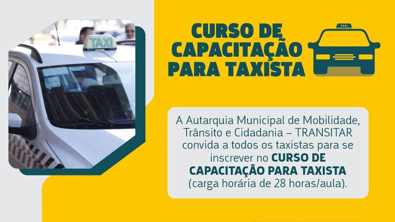 Taxistas: curso de capacitação está com inscrições abertas visando à melhoria do serviço prestado