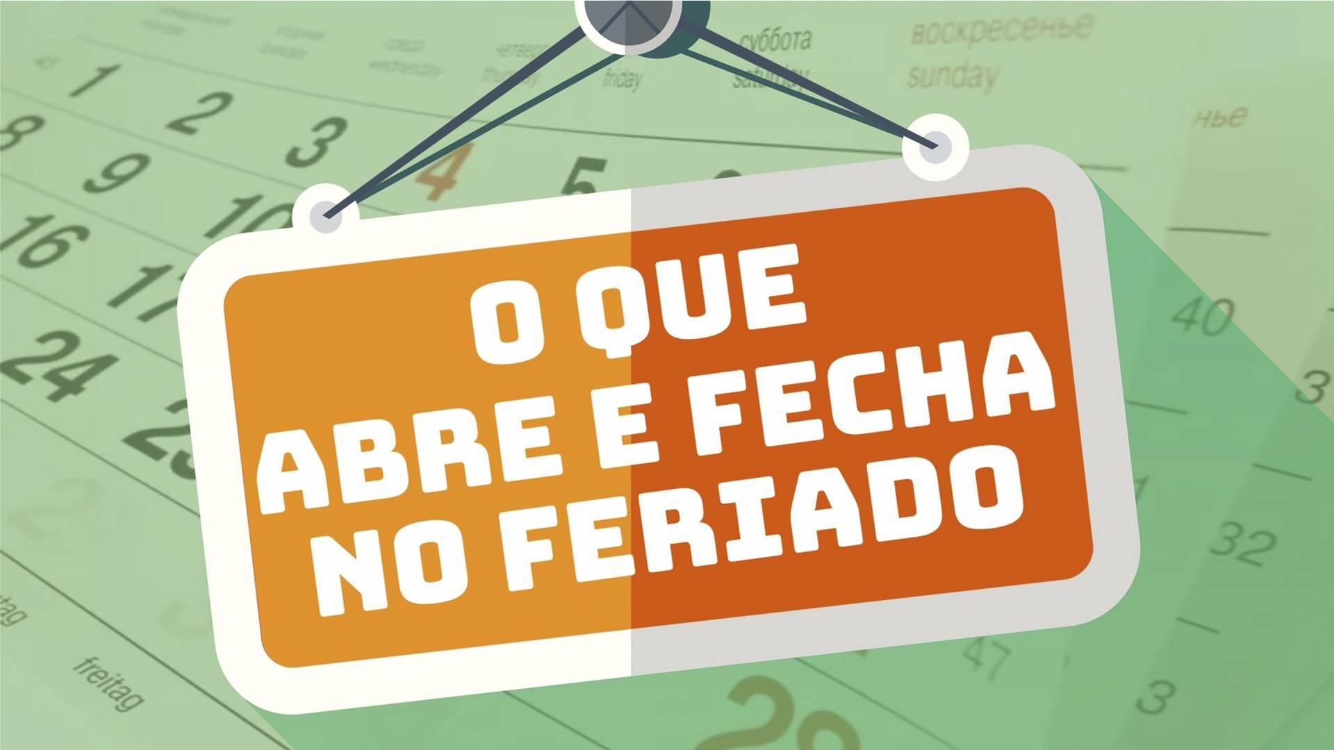Abre e fecha: Confira o funcionamento dos serviços no feriado de Tiradentes