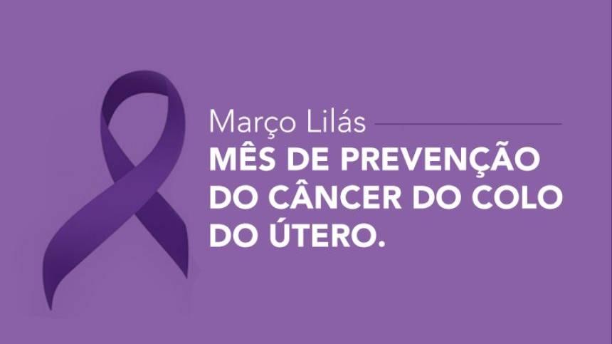 Março lilás alerta para o diagnóstico precoce do câncer do colo do útero