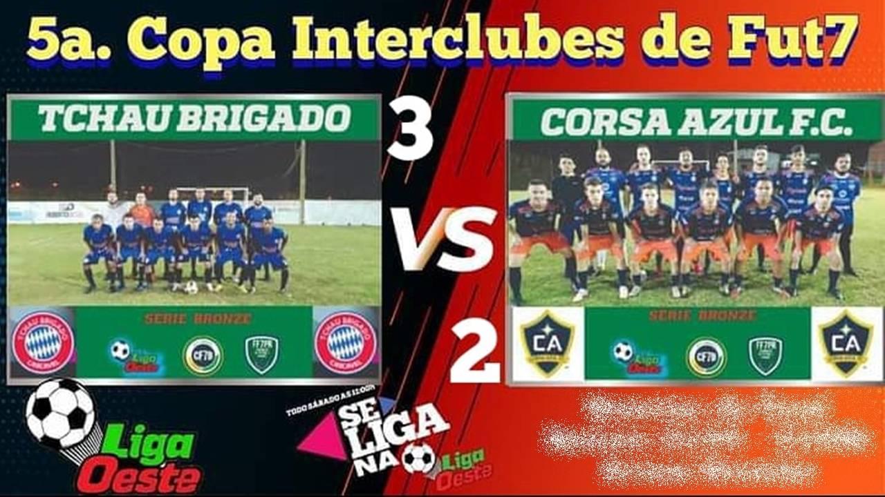 "Tchau Brigado vence Corsa Azul e garante vaga na semifinal da 5ª Copa Interclubes ""Série Bronze"""