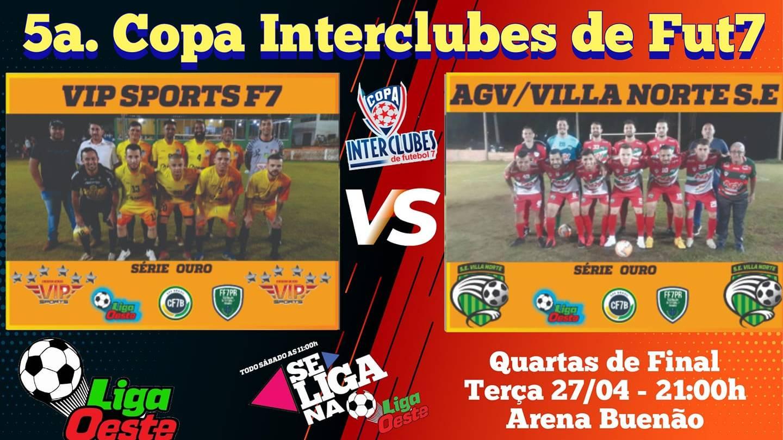 AGV/Villa Norte enfrenta Vip Sports F7 em busca de uma vaga na semifinal da 5ª Copa Interclubes Ouro
