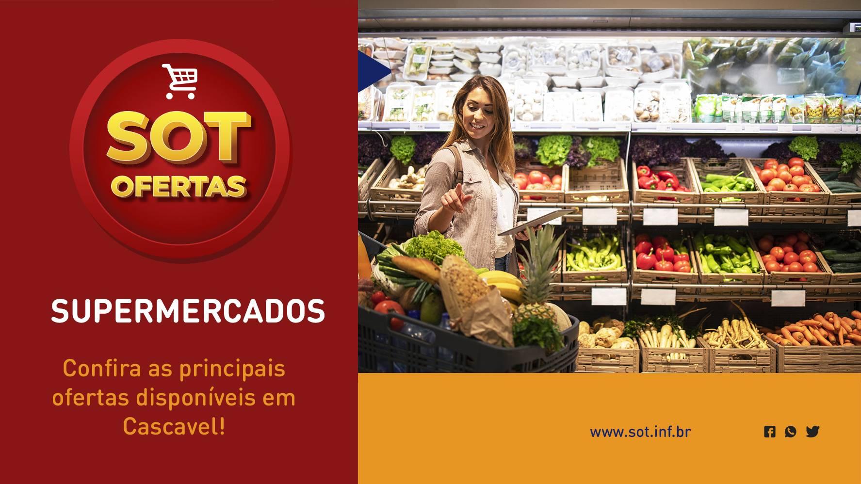 SOT Ofertas – Supermercados: Confiras as principais promoções (28/05 à 30/05)
