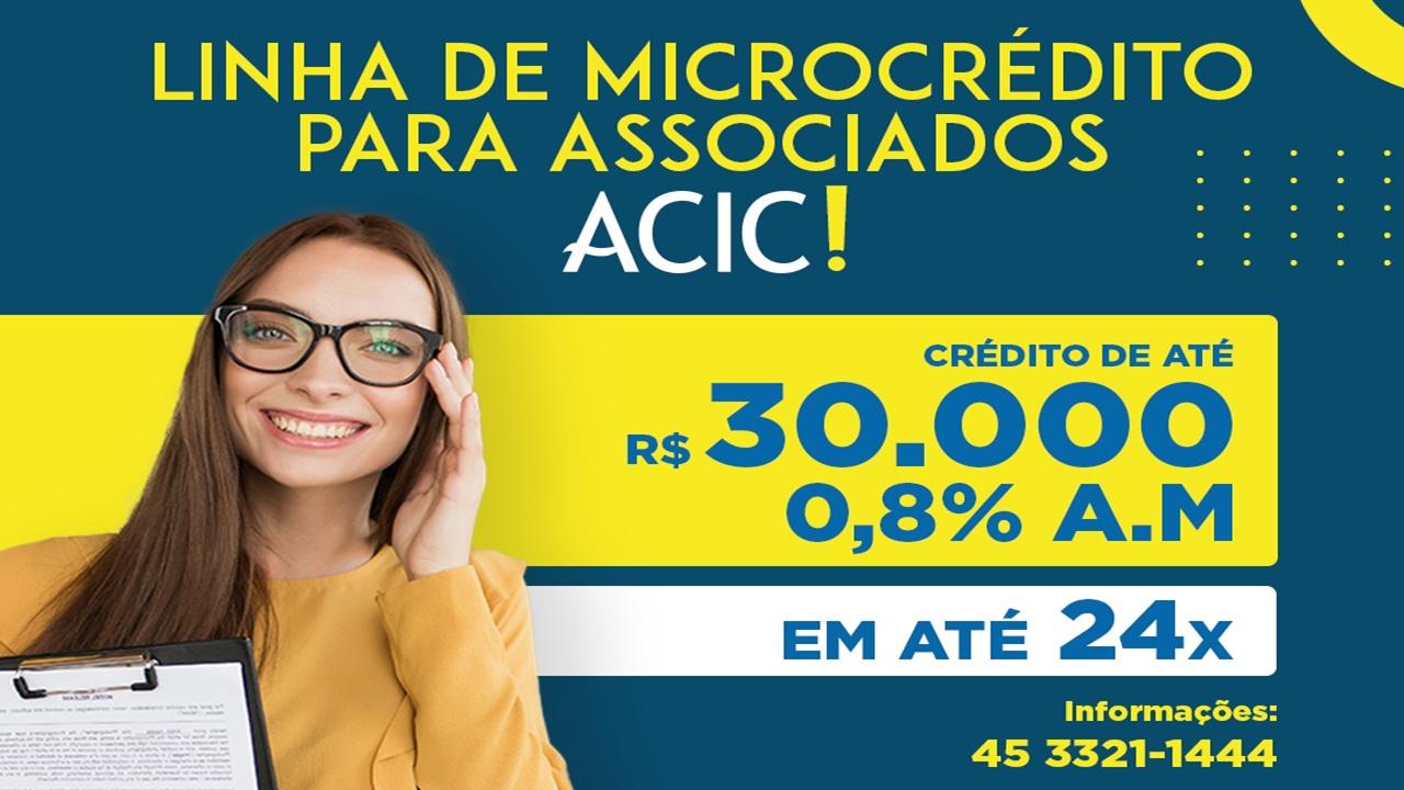 Acic cria linha inédita de microcrédito com acesso a até R$ 30 mil a micros e a pequenas empresas