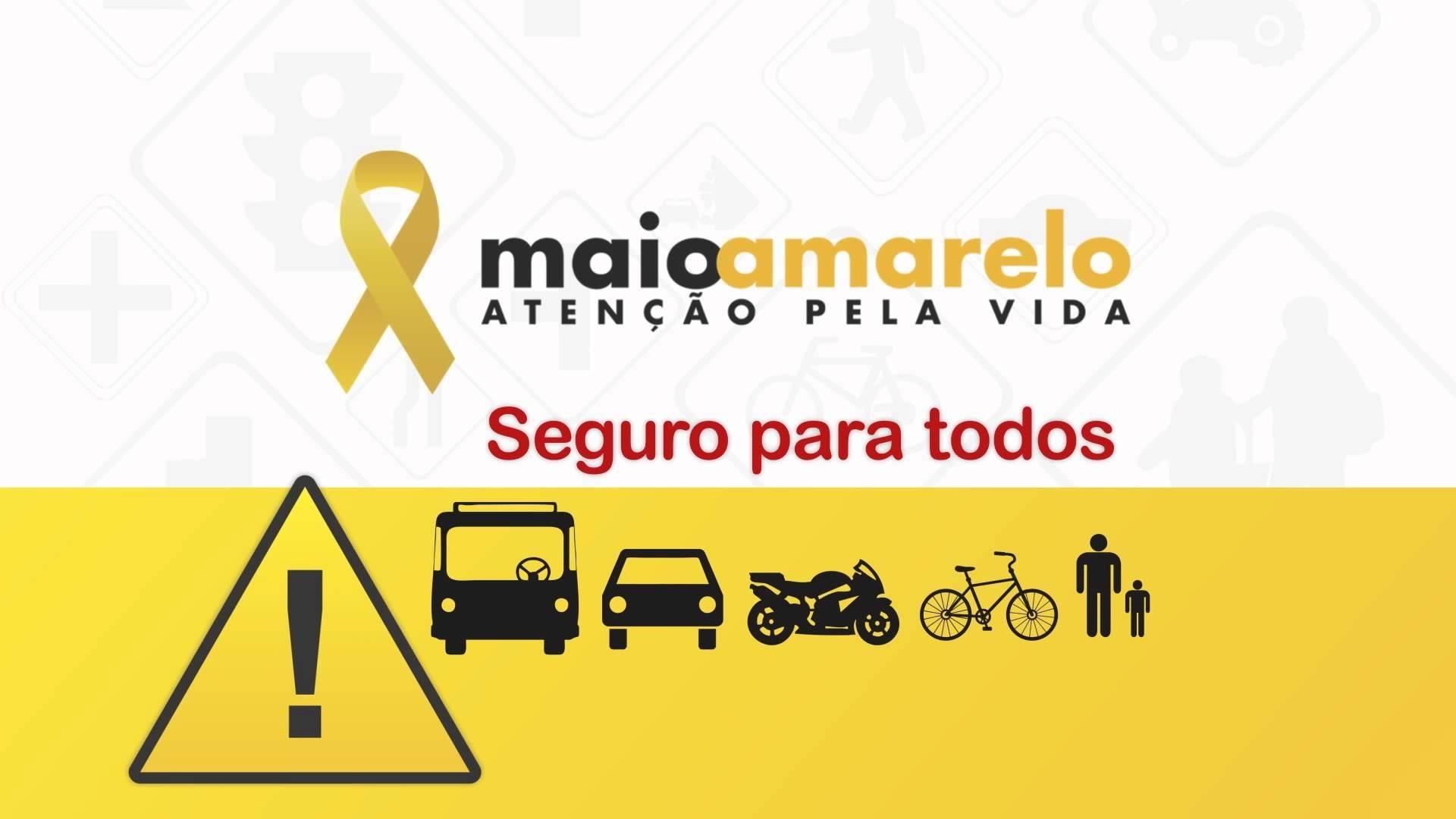 """""""Perceba o risco, Proteja a Vida"""": Maio Amarelo será aberto nesta sexta (1), com caráter digital"""