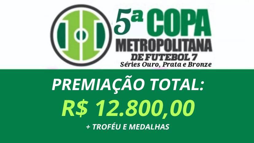 Estão abertas inscrições para a 5ª Copa Metropolitana de Futebol 7