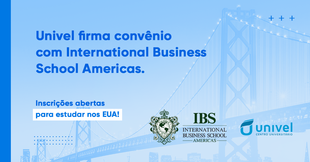 Univel firma parceria com International Business School Americas